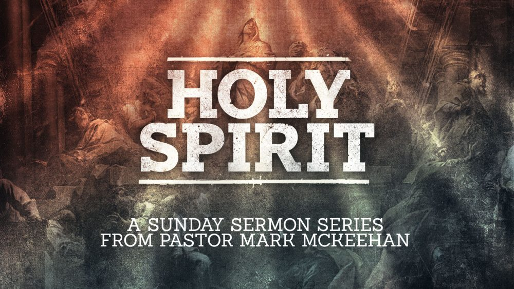 Holy Spirit, Part 2