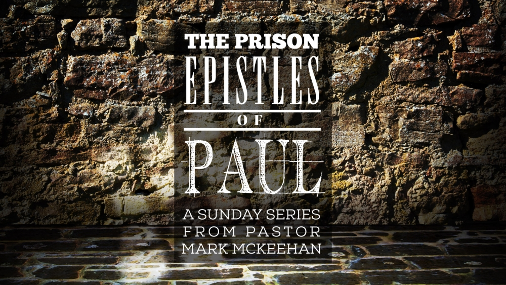 The Prison Epistles of Paul: Colossians, Part 2