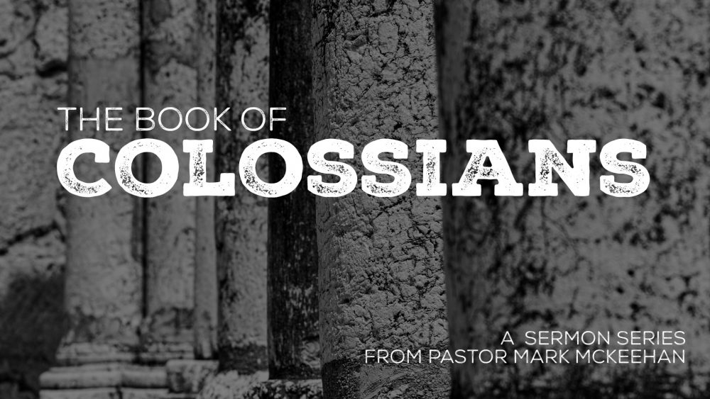Book of Colossians, part 5